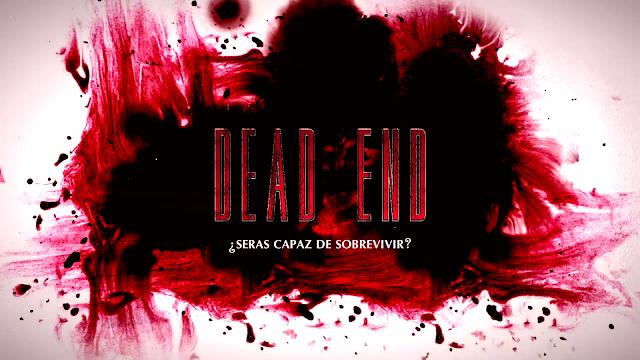 DEAD END ¿seras capaz de sobrevivir? 25-01-2014 Dead%2520End