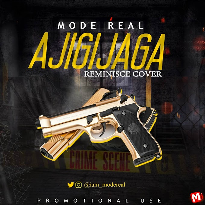 [Music] Mode Real - Ajigijaga Cover