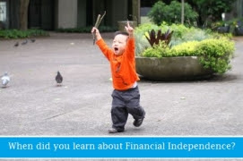When did you learn about Financial Independence? thumbnail