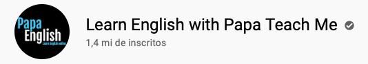 13 canais do YouTube para aprender inglês com falantes nativos -  Learn English with Papa Teach Me