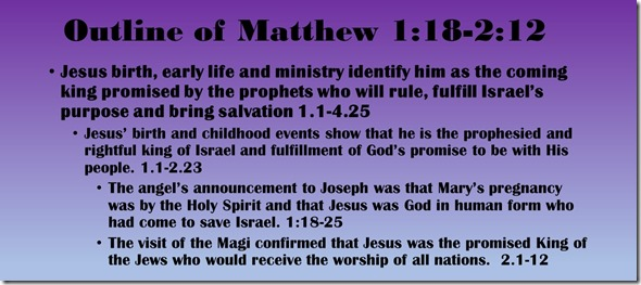 Outline of Matthew 1.18-2.12