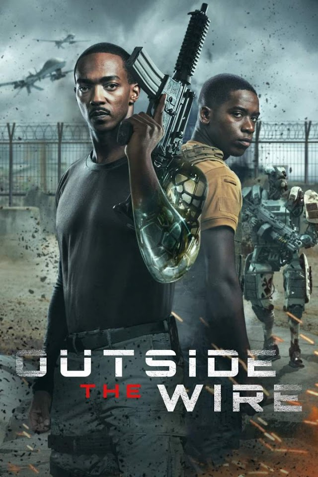 Outside The Wire - Full Movie (2021).