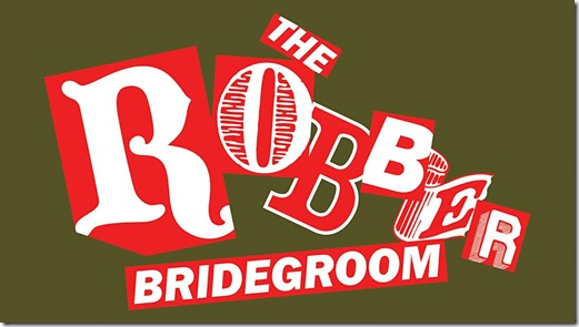 Robber-Bridegroom