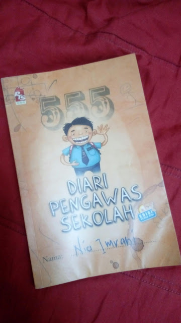 Diari Pengawas Sekolah oleh Nia Imrani