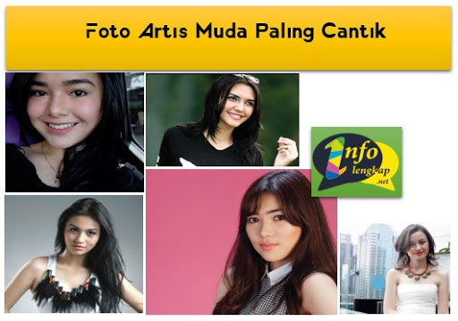12 Foto Artis Muda Indonesia Paling Cantik dan Populer 2017