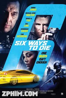 6 Cách Để Chết - 6 Ways To Die (2015) Poster