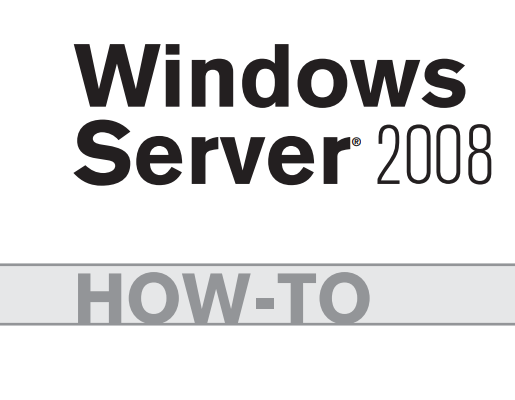 Sams.Windows.Server.2008.How.To.Jul.2009