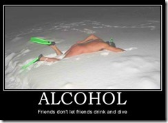 Friends don't let friends drink & dive
