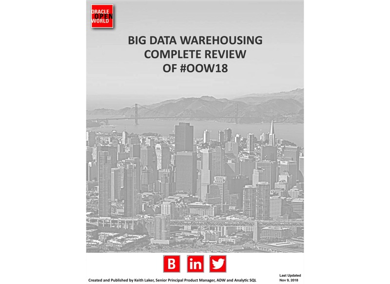 Ultimate, comprehensive review for big data warehousing from #OOW18