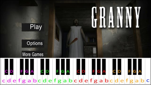 Granny Theme Song (Android Game) ~ Piano Letter Notes