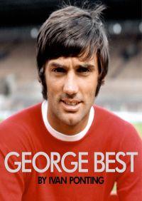 George Best By Ivan Ponting