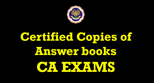 ca exams certified copies of answer books
