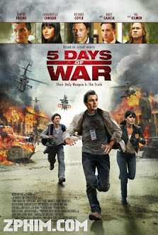 Cuộc Chiến 5 Ngày - 5 Days of War (2011) Poster