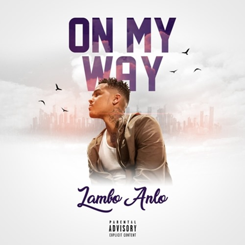 Lambo Anlo- On My Way Final Artwork