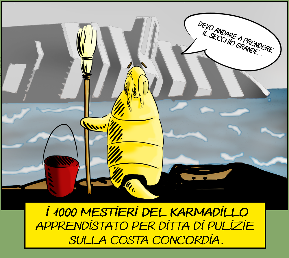 I mille mestieri del karmadillo precario - Apprendistato per ditta di  pulizie sulla costa concordia