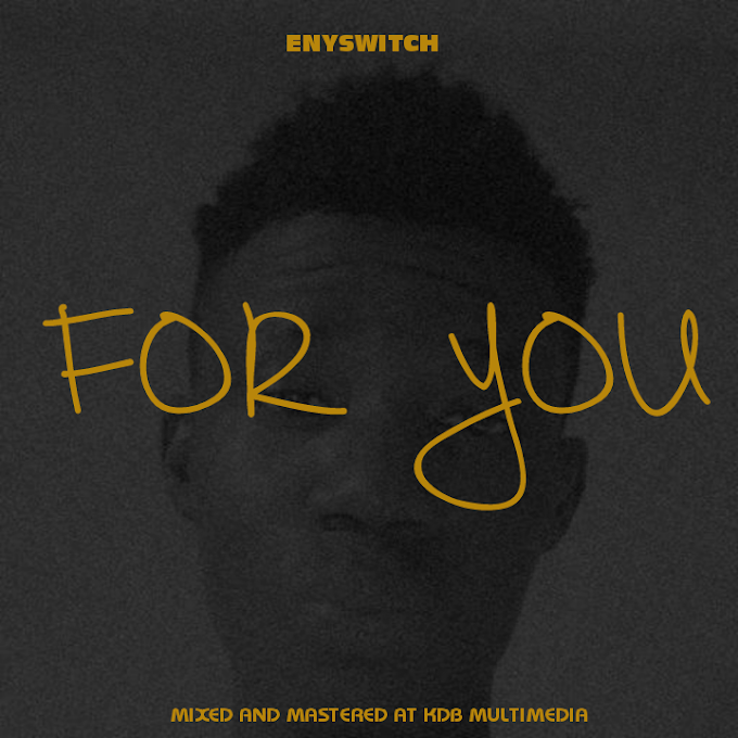 "Eny Switch – ""For You"""