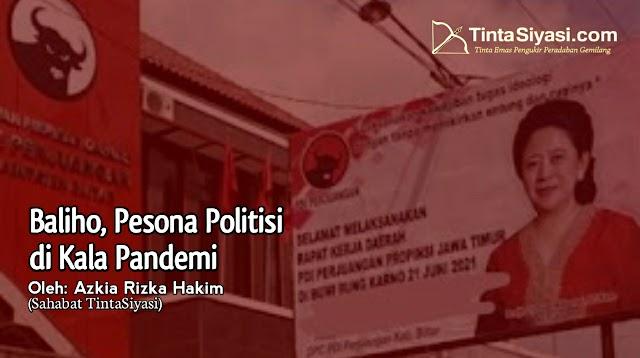 Baliho, Pesona Politisi di Kala Pandemi