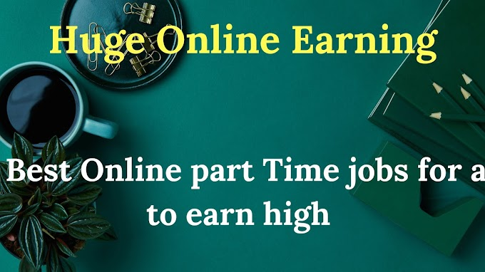 Top 10 Amazing Online Part time Jobs for Students - Start Online Earning
