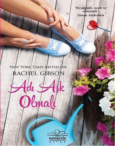 Rachel Gibson Adı Aşk Olmalı Pdf