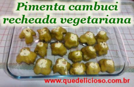 Pimenta cambuci recheada vegetariana