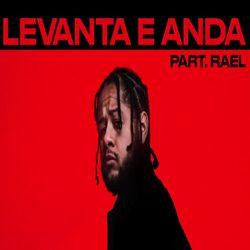 Emicida e Rael – Levanta E Anda download grátis