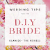 Wedding Tips For The D.I.Y Bride