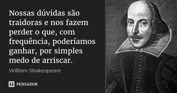 william_shakespeare_nossas_duvidas_sao_traidoras_e_nos_lx3zl82