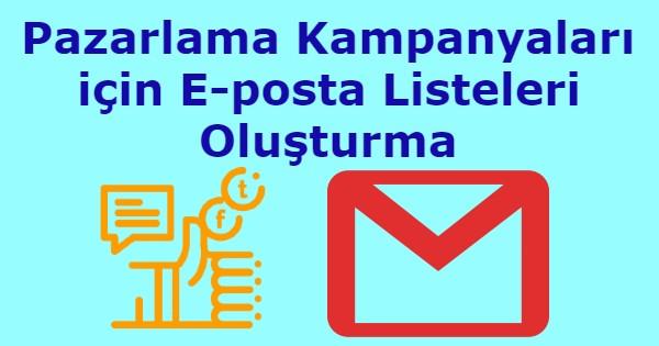 Pazarlama Kampanyaları için E-posta Listeleri Oluşturma