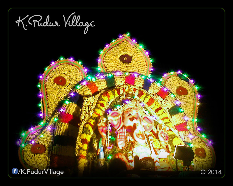 K.Pudur Village Vinayaka Chaturthi festival celebration 2014 (Decorative Vinayaka Statue is worship in all streets it take around)