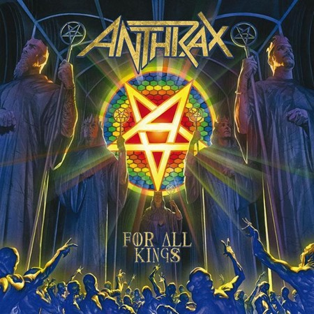 2016 - For All Kings - Anthrax