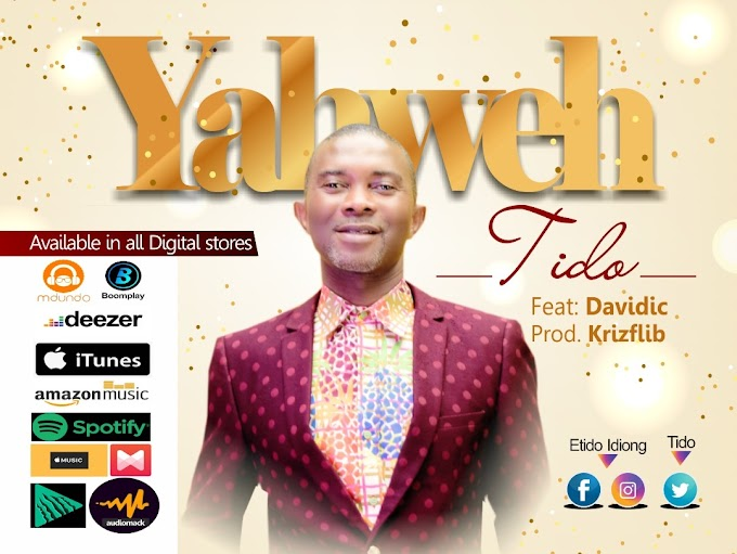 Download music - Yaweh by TiDO ft Davidic