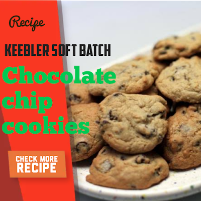 Keebler Soft batch chocolate chip cookies Recipe