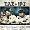 Daz Dillinger & WC - West Coast Gangsta Shit [2013]