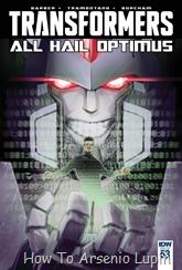 Actualización 17/07/2016: The Transformers #53, traducido por ZUR, revisado por Rosevanhelsing y maquetado por Kisachi.
