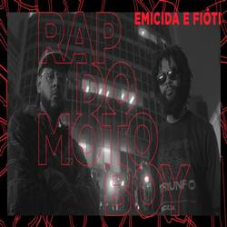 Emicida e Fióti – Rap Do Motoboy