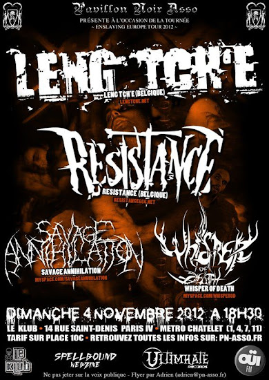 Leng Tch'e / Resistance / Savage Annihilation / Whisper of Death @ Le Klub, Paris 04/11/2012