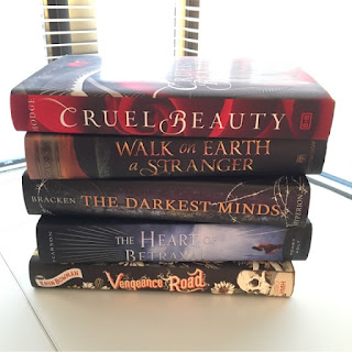Cruel Beauty, Walk on Earth a Stranger, The Darkest Minds, The Heart of Betrayal, Vengenace Road