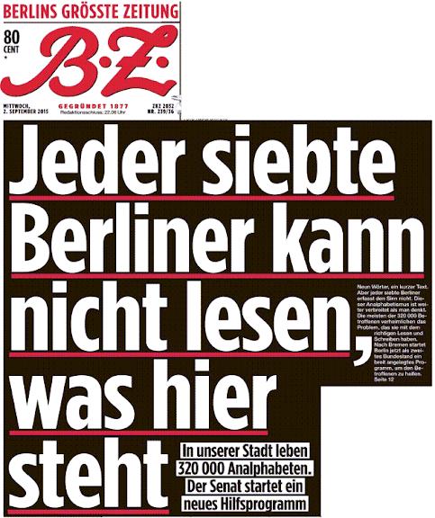 B.Z.: jeder siebte Berliner kann nicht lesen, was hier steht