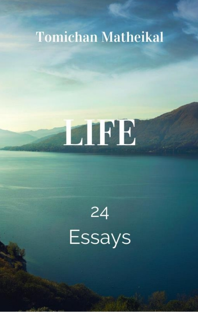 Life: 24 Essays by Tomichan Matheikal #BlogchatterEbook #bookchatter #bookreview #books