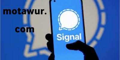 Signal (الإشارة) - أفضل تطبيقات 2021