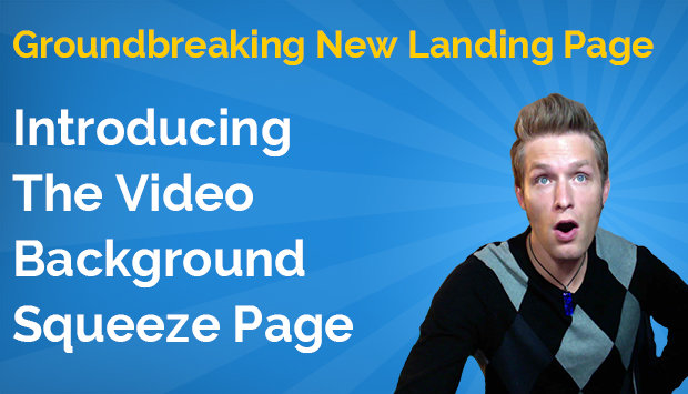 Introducing The Video Background Squeeze Page