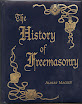 Albert Mackey - History of Freemasonry Vol I Prehistoric Masonry