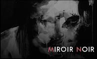 MIROIR NOIR WEBSITE LINK