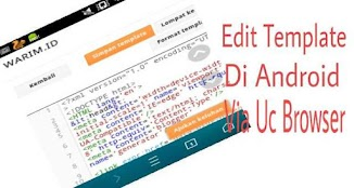 Edit Template Blog Di Android Via UC Browser