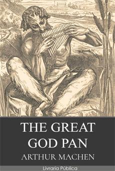 O Grande Deus Pã - Arthur Machen