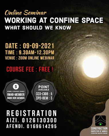 OPEN FOR REGISTRATION ON 10 JULY 2021: WORKING AT CONFINE SPACE - What Should We Know (AGT/2021)