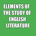 Elements of the Study of English Literature