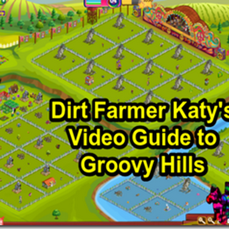 Farmville Groovy Hills - A Video Guide