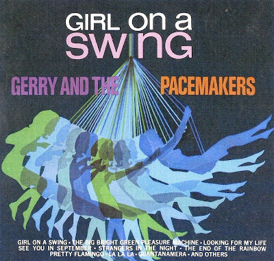 Gerry & the Pacemakers ~ 1966 ~ Girl On A Swing
