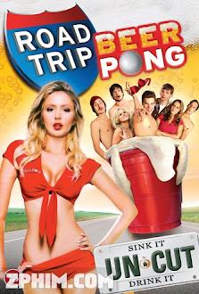 Chuyến Đi Đường 2 - Road Trip: Beer Pong (2009) Poster